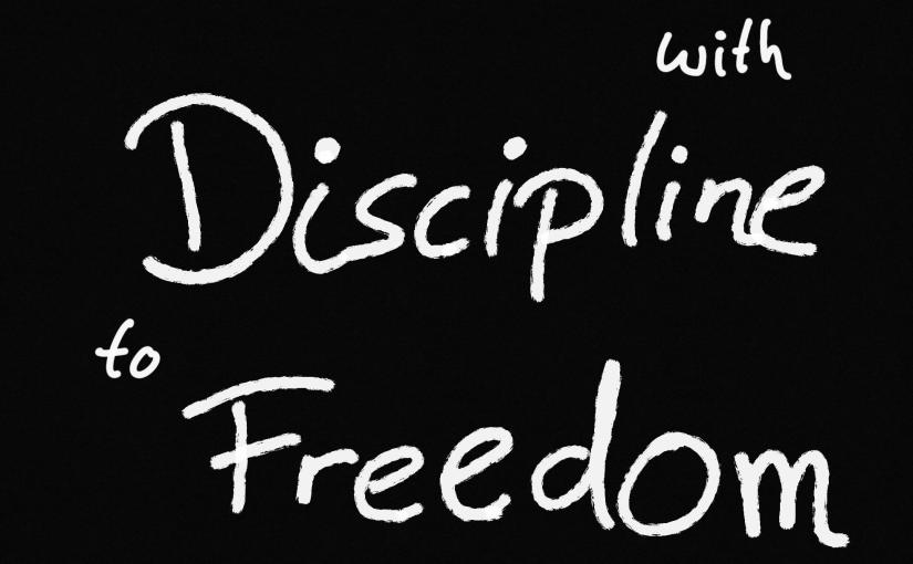 Die Kraft der Disziplin